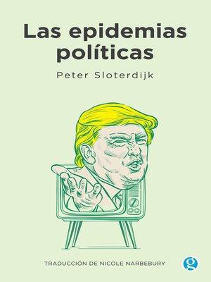 cover image of Las epidemias políticas
