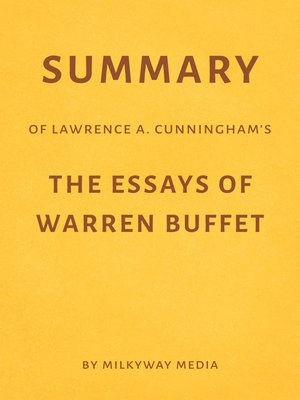 cover image of Summary of Lawrence A. Cunningham's the Essays of Warren Buffett