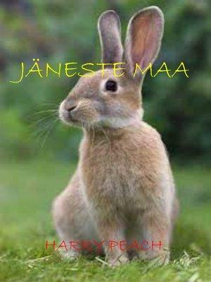cover image of JÄNESTE MAA