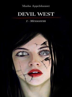 cover image of Devil West--Messorem