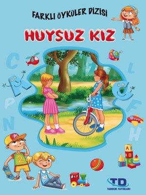 cover image of Huysuz Kız