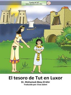 cover image of El tesoro de Tut en Luxor