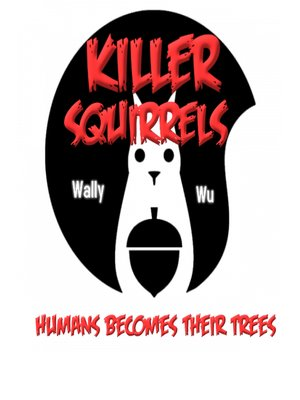 cover image of Killer Squirrels