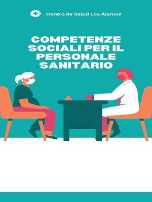 cover image of Competenze sociali per il personalesanitario