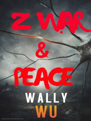 cover image of Z War and Peace