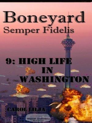 cover image of Boneyard 9- highlife in Washington