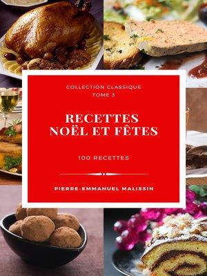cover image of Recettes Noël et fêtes