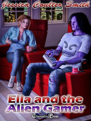 cover image of Ella and the Alien Gamer