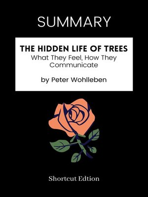 cover image of SUMMARY--The Hidden Life of Trees by Peter Wohlleben