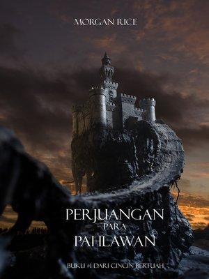 cover image of Perjuangan Para Pahlawan