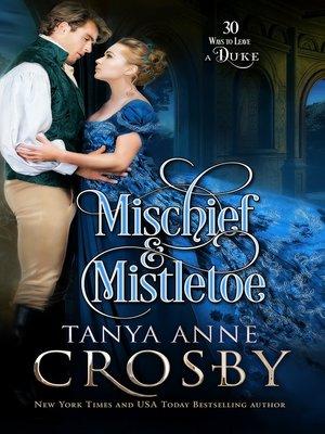 cover image of Mischief & Mistletoe