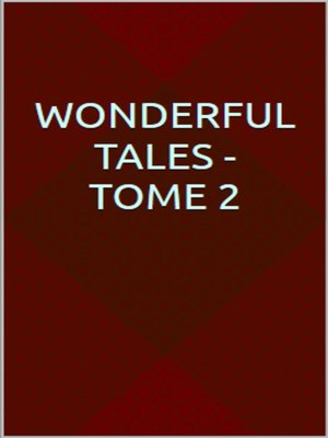 cover image of Wonderful Tales--Tome 2