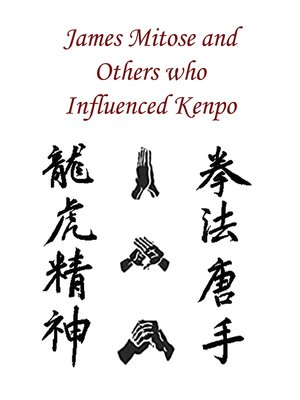 cover image of James Mitose and others who influenced Kenpo