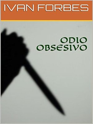 cover image of ODIO OBSESIVO