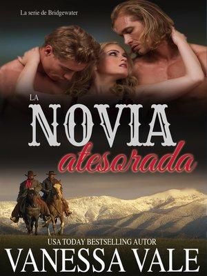 cover image of La novia atesorada