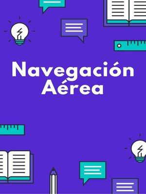 cover image of Navegación Aérea
