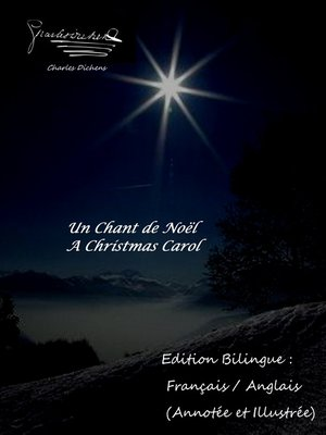 cover image of Un Chant de Noël / a Christmas Carol--Edition Bilingue