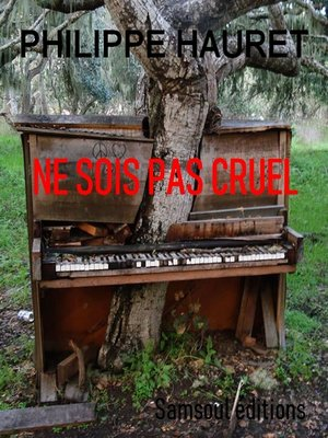 cover image of Ne sois pas cruel