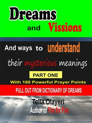cover image of Dreams and Vissions and ways to Understand their Mysterious Meanings part one