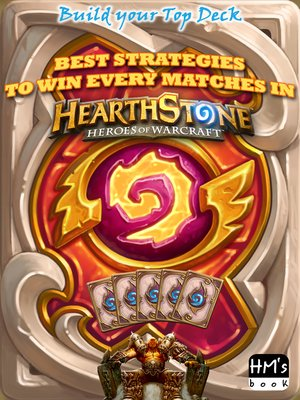 cover image of Best strategies to win every matches in Hearthstone