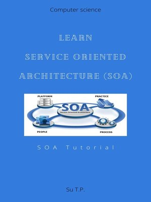 cover image of Learn Service Oriented Architecture