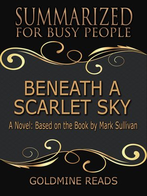 cover image of Beneath a Scarlet Sky--Summarized for Busy People