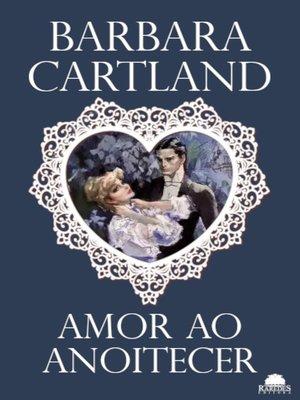 cover image of Amor ao anoitecer