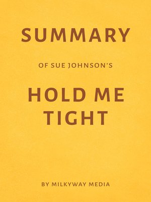 cover image of Summary of Sue Johnson's Hold Me Tight