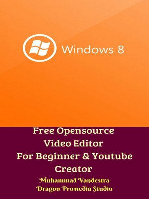 cover image of Free Opensource Video Editor For Beginner & Youtube Creator