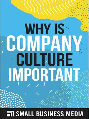 cover image of Why Is Company Culture Important