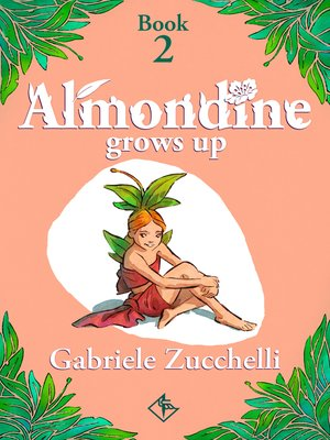 cover image of Almondine Grows Up