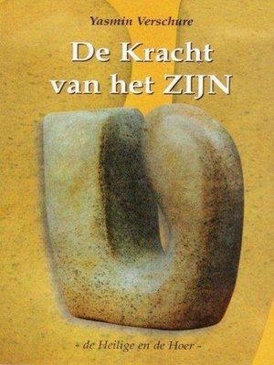 cover image of De Kracht van het Zijn