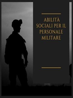cover image of Abilità sociali per il personale militare