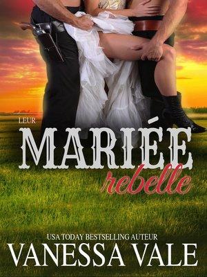 cover image of Leur mariée rebelle