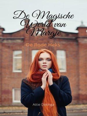 cover image of De Magische Wereld van Margje