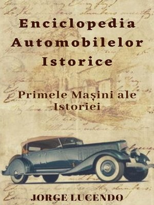 cover image of Enciclopedia Automobilelor Istorice