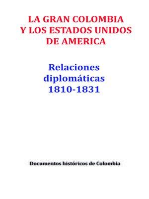 cover image of La gran Colombia y los Estados Unidos de América