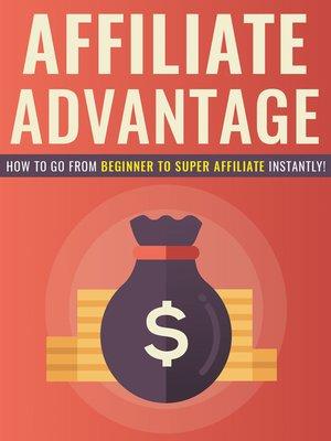 cover image of Affiliate Advantage