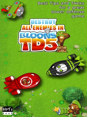 cover image of Destroy all enemies in Bloons TD 5