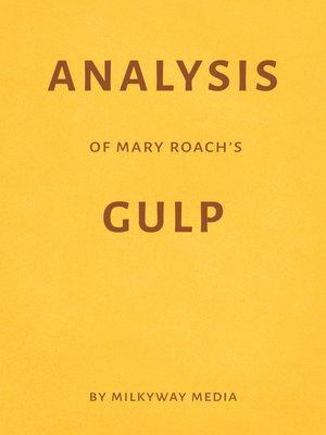 cover image of Analysis of Mary Roach's Gulp by Milkyway Media