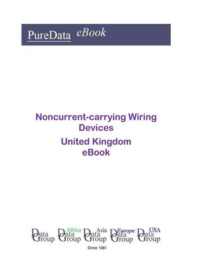cover image of Noncurrent-carrying Wiring Devices in the United Kingdom