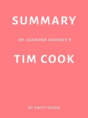 cover image of Summary of Leander Kahney's Tim Cook by Swift Reads