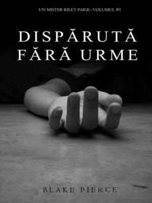 cover image of Dispărută fără urme
