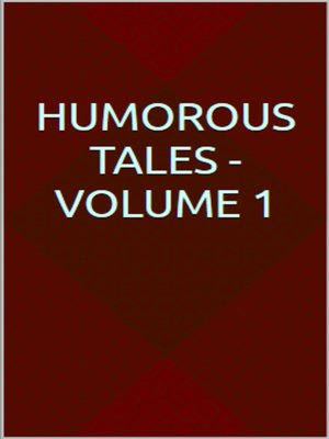 cover image of Humorous Tales--Volume 1