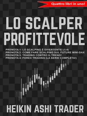 cover image of Lo Scalper profittevole