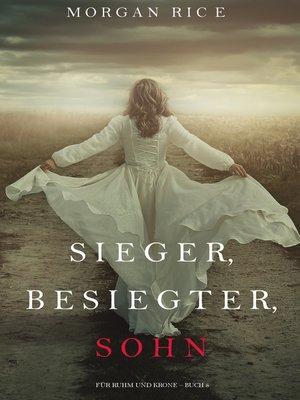 cover image of Sieger, Besiegter, Sohn