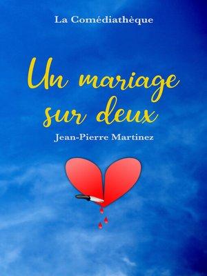 cover image of Un mariage sur deux