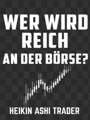 cover image of Wer wird reich an der Börse?