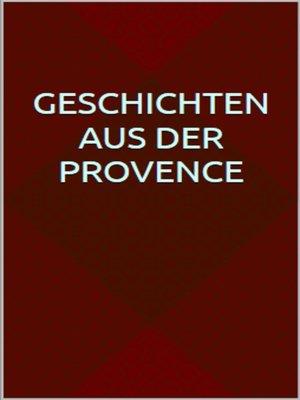 cover image of Geschichten aus der Provence