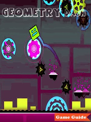 cover image of Geometry Dash Complete Tips and Tricks